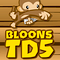 Bloons Tower Defense - TD 5