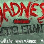 Madness - Accelerant Screenshot