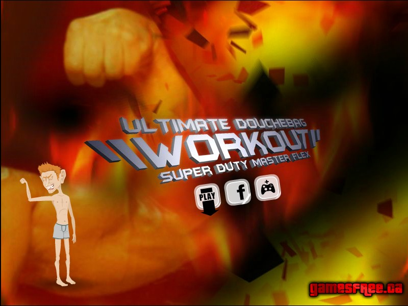 Ultimate Douchebag Workout Hacked Cheats Hacked Online Games