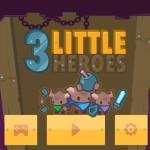 3 Little Heroes Screenshot