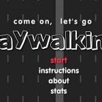 Let's Go Jaywalking! Screenshot