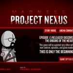 Madness - Project Nexus Screenshot