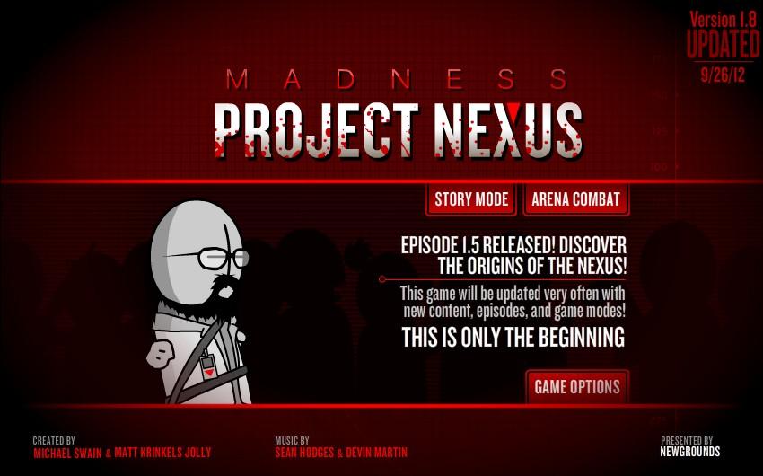 Madness - Project Nexu...