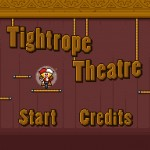 Tightrope Theatre Screenshot
