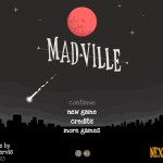 Madville Screenshot