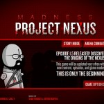 Madness: Project Nexus [Party Mod] Screenshot
